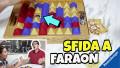 SFIDA A FARAON: il gioco dei TESORI NASCOSTI sotto le piramidi